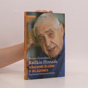 náhled knihy - Všichni žijem' v blázinci : současnost očima psychiatra