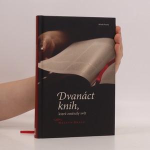 náhled knihy - Dvanáct knih, které změnily svět