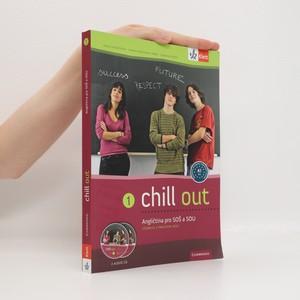 náhled knihy - Chill out : angličtina pro SOŠ a SOU 1, Učebnice a pracovní sešit