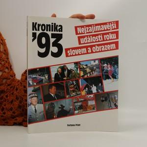 náhled knihy - Kronika 1993 : nejzajímavější události roku slovem i obrazem