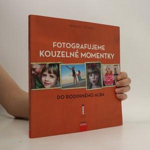 náhled knihy - Kouzelné momentky do rodinného alba