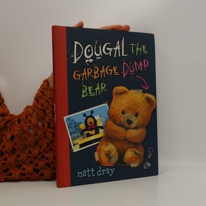 náhled knihy - Dougal the Garbage Dumb Bear