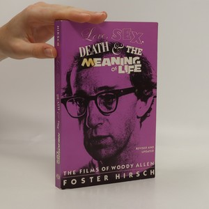 náhled knihy - Love, Sex, Death & The Meaning of Life: The Films of Woody Allen