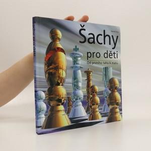 náhled knihy - Šachy pro děti. Od prvního tahu k matu