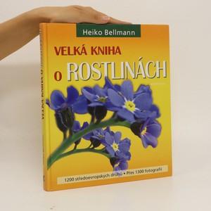 náhled knihy - Velká kniha o rostlinách