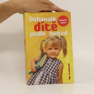 náhled knihy - Dokonalé dítě podle hvězd : astrologie pro každého