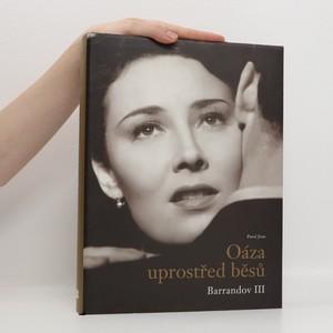 náhled knihy - Oáza uprostřed běsů. Barrandov III