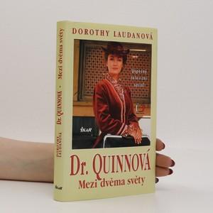 náhled knihy - Mezi dvěma světy. Dr. Quinnová 1. díl