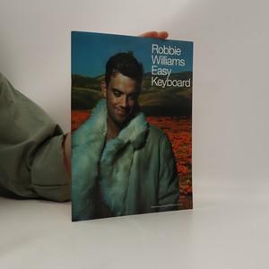 náhled knihy - Robbie Williams. Easy Keyboard