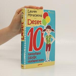 náhled knihy - Deset : neobyčejný deník obyčejné holky
