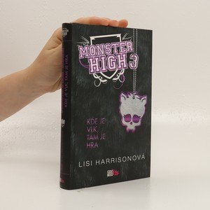 náhled knihy - Kde je vlk, tam je hra. Monster High 3