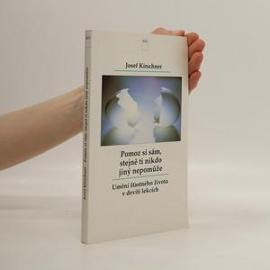 náhled knihy - Pomoz si sám, stejně ti nikdo jiný nepomůže : umění šťastného života v devíti lekcích