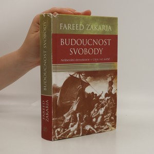 náhled knihy - Budoucnost svobody. Neliberální demokracie v USA i ve světě
