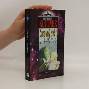 náhled knihy - Čarovný svět Henry Kuttnera