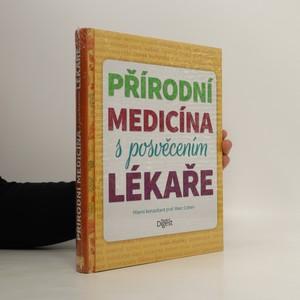 náhled knihy - Přírodní medicína s posvěcením lékaře