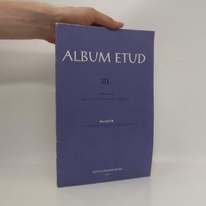 náhled knihy - Album etud III. Výběr etud pro 4. stupeň technické vyspělosti. Klavír