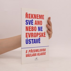 náhled knihy - Řekneme své ano nebo ne evropské ústavě