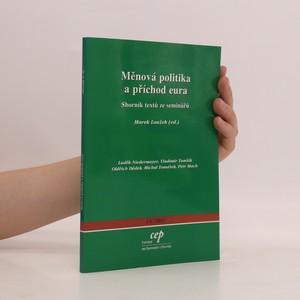 náhled knihy - Měnová politika a příchod eura