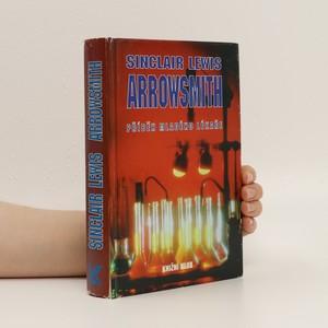 náhled knihy - Arrowsmith: Příběh mladého lékaře