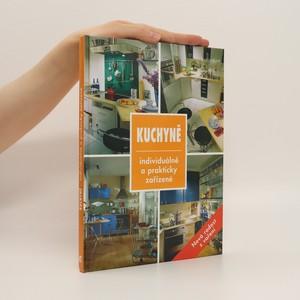 náhled knihy - Kuchyně. Individuálně a prakticky zařízené