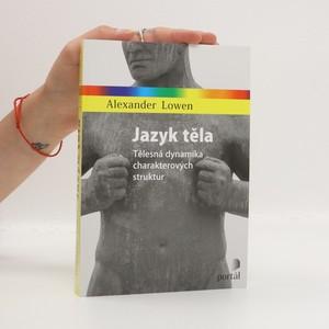 náhled knihy - Jazyk těla : tělesná dynamika charakterových struktur