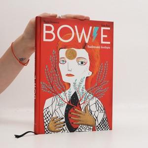 náhled knihy - Bowie : ilustrovaný životopis