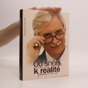 náhled knihy - Od snění k realitě : vzpomínky z let 1989-1999