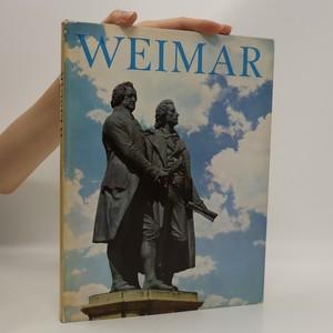 náhled knihy - Weimar. Stätte klassischer Tradition