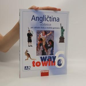 náhled knihy - Angličtina 6. Way to win. Učebnice pro základní školy a víceletá gymnázia