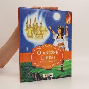náhled knihy - O kněžně Libuši a jiné české pověsti