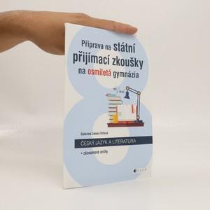 náhled knihy - Příprava na státní přijímací zkoušky na osmiletá gymnázia český jazyk a literatura. Záznamové archy