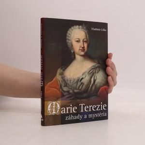 náhled knihy - Marie Terezie : záhady a mystéria