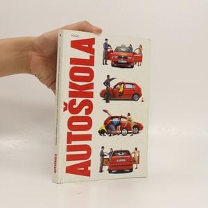 náhled knihy - Autoškola : aktualizovaný seznam testových otázek. Autoškola.