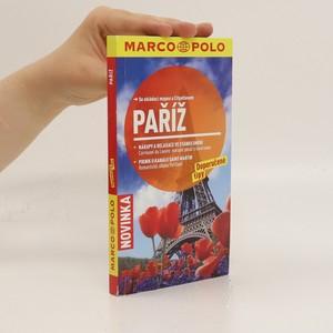 náhled knihy - Paříž : doporučené tipy : se skládací mapou a Cityatlasem