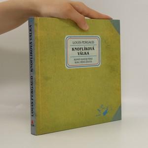 náhled knihy - Knoflíková válka : román dvanáctého roku mého života
