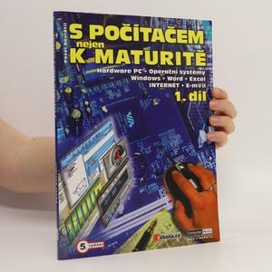 náhled knihy - S počítačem nejen k maturitě