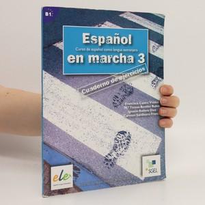 náhled knihy - Espanol en marcha 3 : curso de espanol como lengua extranjera : cuaderno de ejercicios
