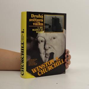 náhled knihy - Druhá světová válka I. díl. Blížící se bouře.