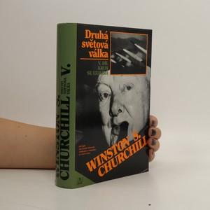 náhled knihy - Druhá světová válka V. díl. Kruh se uzavírá.