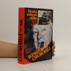 náhled knihy - Druhá světová válka. III. díl. Velká aliance.