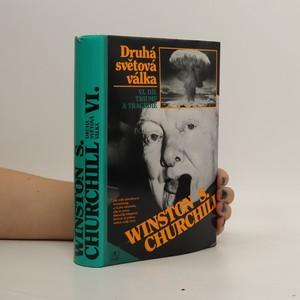 náhled knihy - Druhá světová válka. VI. díl. Triumf a tragédie