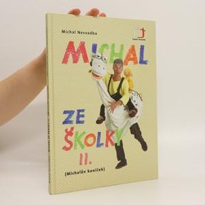 náhled knihy - Michal ze školky II. : Michalův koníček