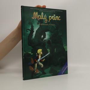 náhled knihy - Malý princ a Nefritová planeta : nová dobrodružství inspirovaná nesmrtelným příběhem Antoina de Saint-Exupéryho
