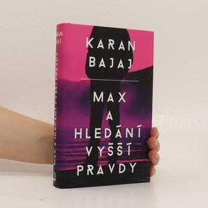 náhled knihy - Max a hledání vyšší pravdy