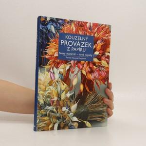 náhled knihy - Kouzelný provázek z papíru : nový materiál - nové nápady