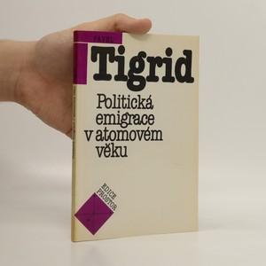 náhled knihy - Politická emigrace v atomovém věku