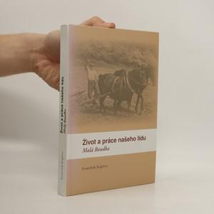 náhled knihy - Život a práce našeho lidu - Malá Roudka