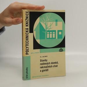 náhled knihy - Stavby rodinných domků, rekreačních chat a garáží