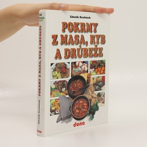 náhled knihy - Pokrmy z masa, ryb a drůbeže : 600 oblíbených receptů