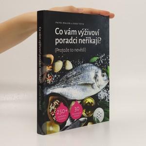 náhled knihy - Co vám výživoví poradci neříkají? (Protože to nevědí)